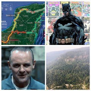 El chahuistle, Proyecto Tren Maya, La Coconetla, Interestatal Cholula, Batman 80 años, Recomendaciones Películas/Series.