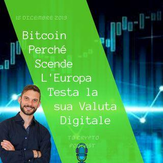 Perché Bitcoin Scende  L'Europa Testa la sua Valuta Digitale