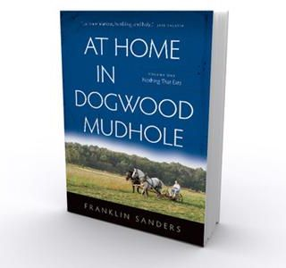 Franklin Sanders--At Home in Dogwood Mudhole
