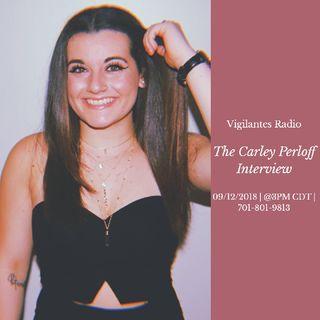 The Carley Perloff Interview.