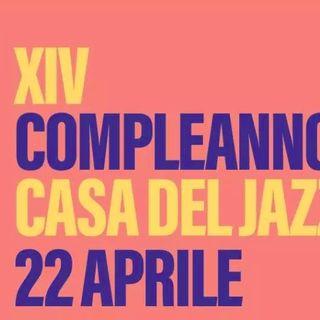 Palco Reale. 14° COMPLEANNO DELLA CASA DEL JAZZ Federico Raponi incontra Luciano Linzi della Casa del Jazz