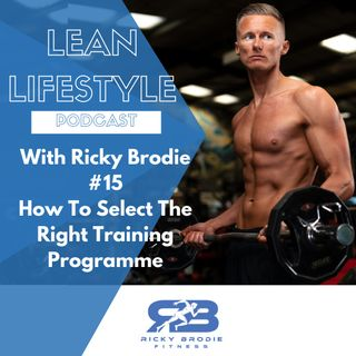 #15 - How To Select The Right Training Programme
