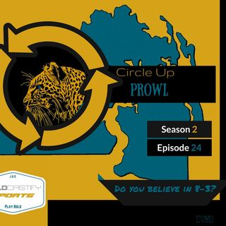 Circle Up Prowl - Season 2 - Episode 24 - Do you Believe in 8-3 ?