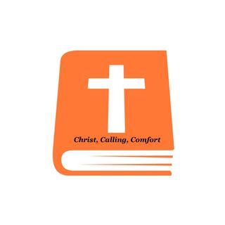 Episode 2 - Christ, Calling, Comfort