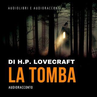 La tomba di H.P. Lovecraft - Audiolibri e Audioracconti