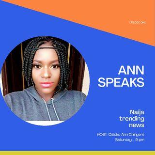 Fifth Episode Of Ann Speaks
