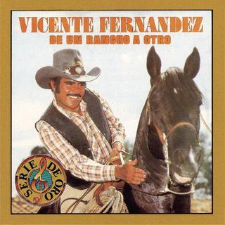 Vicente Fernandez. En el Rancho