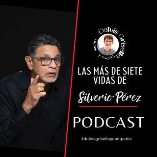 Las más de siete vidas de Silverio Pérez