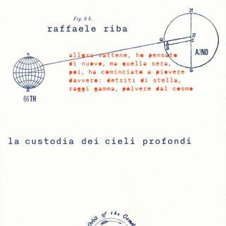 """Raffaele Riba """"La custodia dei cieli profondi"""""""