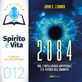 Dio, l'Intelligenza Artificiale e il Futuro dell'Umanità