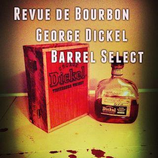 RDB Live: George Dickel Barrel Select
