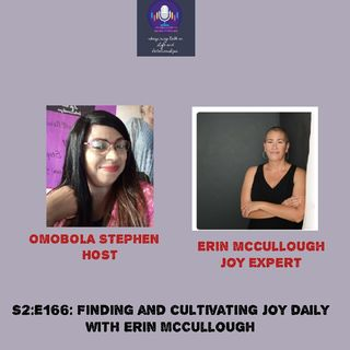 E166: Finding And Cultivating Joy Daily With Erin McCoullough