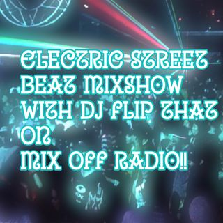 Electric Street Beat MixShow 2/17/20