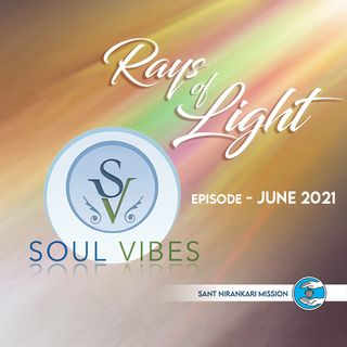 Rays of Light: Soul Vibes