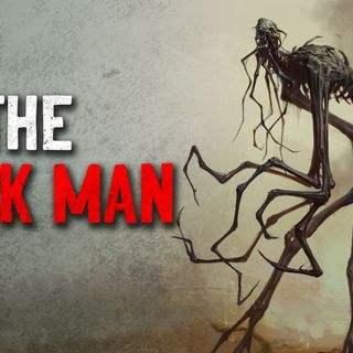 """The Stick Man"" Creepypasta"