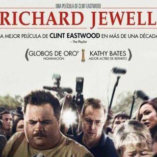 """Episodio """"Richard Jewell"""" y la visión de Clint Eastwood"""