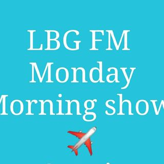 The MONDAY MORNING SHOW WITH LBG FM (5 OCT 2020)
