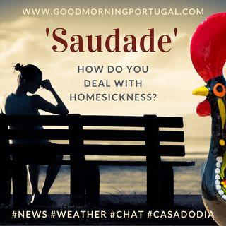 Portugal homesteading news, weather, Dia de Portugal, & Saudade