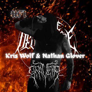 #71 - Kris Wolf & Nathan Glover (Graveir)