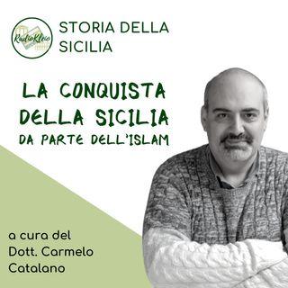 Storia della Sicilia: La Conquista Musulmana della Sicilia