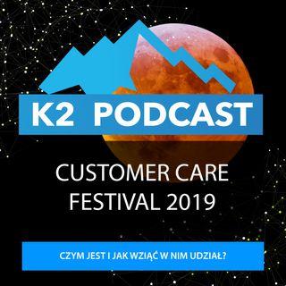 46 - Customer Care Festival 2019 - czego można się spodziewać?