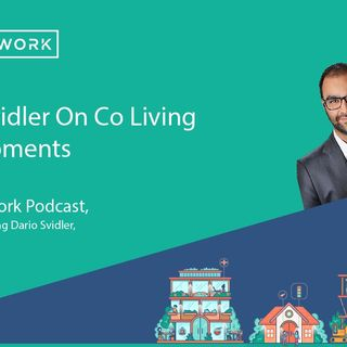 Dario Svidler On Co Living Developments