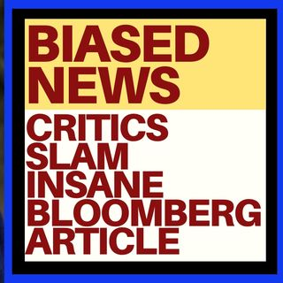CRITICS SLAM BLOOMBERG NEWS OVER TRUMP DRUG ARTICLE