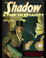 THE SHADOW: A TRIP TO ETERNITY