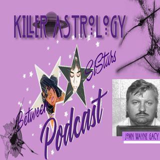 Killer Astrology 🔪🪐John Wayne Gacy Part 1
