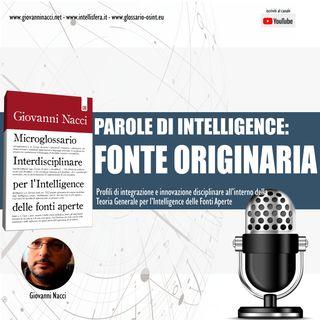 Parole di Intelligence: FONTE ORIGINARIA