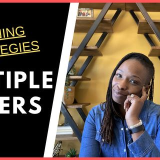 Ep. 5: Buying a Home - Winning Multiple Offer Strategies