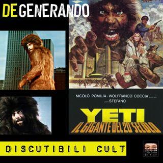 Discutibili Cult: Yeti - il gigante del XX secolo