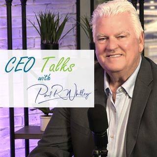 CEO Talks with Paul Whitley