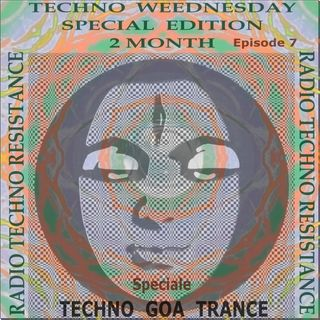 Techno Weednesday - episode 7 - Special Edition - 2 Month of RadioTechnoResistance