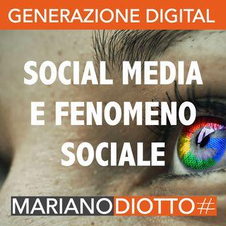 Puntata 60: I social media come fenomeno sociale