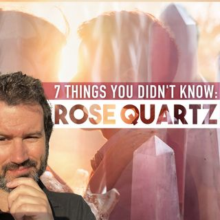 7 Things You Didn't Know About Rose Quartz