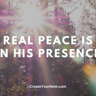 1898 Real Peace is in His Presence