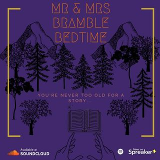 Mr & Mrs Bramble Bedtime - Part 8!