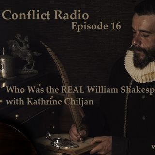 Episode - 16  Who Was the REAL William Shakespeare? with Katherine Chiljan
