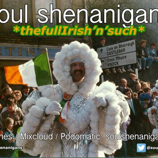 EP 498 ::: Soul Shenanigans ::: 2019 St Patrick's Day Special