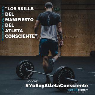 T2 - POD 035 - Los skills del Manifiesto del Atleta Consciente