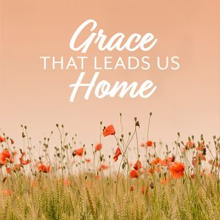 Grace that Leads us Home with calming music