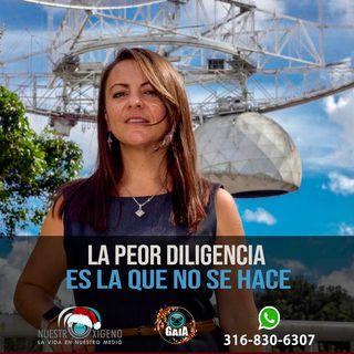 NUESTRO OXÍGENO La peor diligencia es la que no se hace - Luisa Fernanda Zambrano
