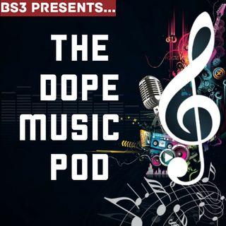 The DOPE Music Pod EP III
