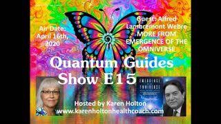 Quantum Guides Show E15 - Alfred Lambremont Webre