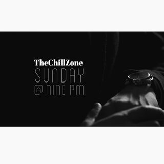 TheChillZone Sunday @ Nine PM