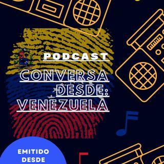 Conversa Desde: Venezuela con Kahtrin Melinger en Argentina