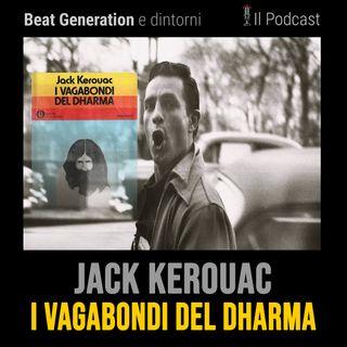 Jack Kerouac - I vagabondi del Dharma - La ricerca dell'io