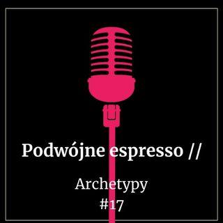 #17 Archetypy