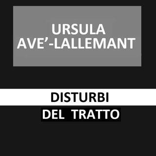 56 - Disturbi del tratto - Ursula Avè - Lallemant